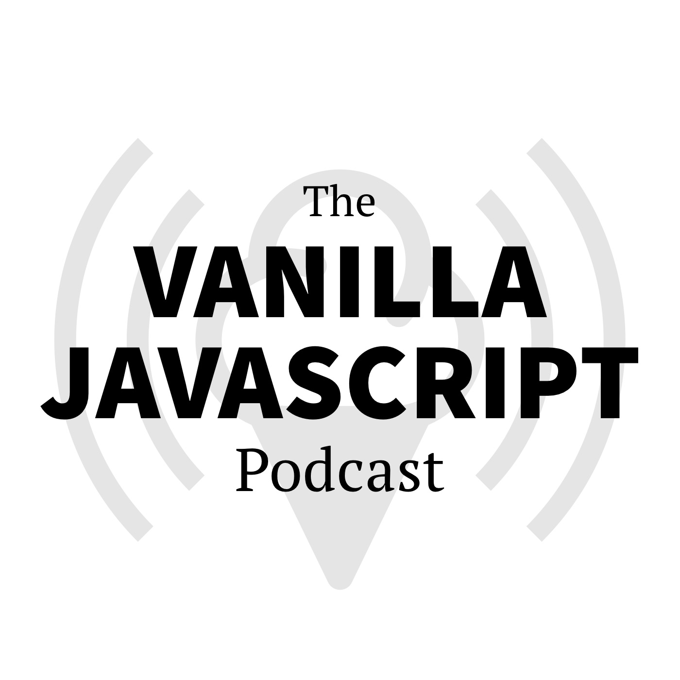 The Vanilla JS Podcast